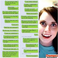 Overly Attached Girlfriend 1 Overly Obsessed Girlfriend, Overly Attached Girlfriend, Funny Sites, Best Funny Videos, Funny Images, Funny Pictures, Auto Correct Texts, Funny Text Conversations, Girlfriend Humor