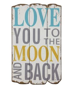 This 'To the Moon & Back' Wood Wall Sign is perfect! #zulilyfinds