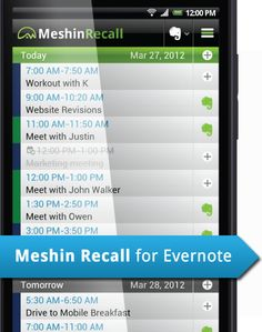 Meshin Recall -  Sync your calendar w/ Evernote. What this means is that instead of scrambling to search for directions at the last minute, clip them to your Evernote, open Meshin and add the link to the event in your calendar. When the alarm goes off, click the link, open your directions. #Meshin #That'sALL