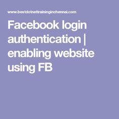 Facebook login authentication   enabling website using FB