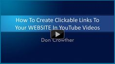 Very Cool Video - How to create clickable links to your website in YouTube videos. Gotta watch this!  http://doncrowther.com/youtube/clickablelinksinytvideos