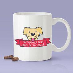 I Get Knocked Down But I Get Pup Again  Cute Dog Coffee Mug