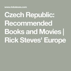 Czech Republic: Recommended Books and Movies | Rick Steves' Europe