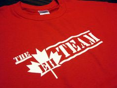 The Eh Team T-Shirt Funny Canada Retro Humor Gag Joke Tee Shirt Tshirt Mens Womens Kids Nobody should need a Team T Shirts, Cool Shirts, Funny Shirts, Tee Shirts, Canada Funny, Canada Eh, Canada Humor, Meanwhile In Canada, I Am Canadian