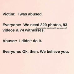 Belief is so crucial to healing from sexual assault and rape, yet most people automatically assume guilt of some sort on the VICTIM, not the perpetrator. Victim shaming and rape culture perpetuates abuse. Educate yourself. Believe the victims. Don't antagonize them about what they could have done differently. They will be doing that themselves for the rest of their lives. Trust me.