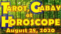 Tarot, Gabay at Horoscope for August 28, 2020, Friday | Daily Habit August Horoscope, Daily Horoscope, August 28, Tarot, Friday, Tarot Cards