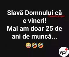 Bine că e Vineri! Jokes, Lol, Funny Stuff, Spring Summer, Internet, Summer Dresses, Home, Funny Things, Husky Jokes
