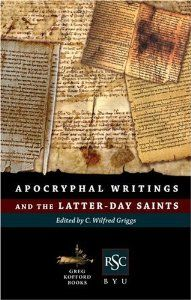 Apocryphal Writings And the Latter-day Saints: C. Wilfred Griggs, Noel B. Reynolds: 9781589580893: Amazon.com: Books