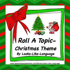 A little FREE holiday cheer from Looks-Like-Language! Roll a picture as a story starter, to write or say a sentence. to practice a speech sound, to tell a story....