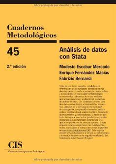 Análisis de datos con STATA / Modesto Escobar Mercado, Enrique Fernández Macías, Fabrizio Bernardi (2013)