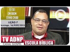 Eu Sei Em Quem Tenho Crido - Programa Escola Bíblica - EBDWeb