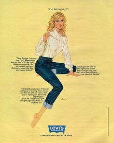 """I'm Having a Fit"" Levi's ad found in the New York Times magazine, November Shop Shabby Shack Vintage Denim in Courtyard Antiques in the Mason Antiques District. Vintage Jeans, Vintage Outfits, Vintage Clothing, 70s Fashion, Vintage Fashion, Travel Fashion, Vintage Images, Retro Vintage, New York Times Magazine"