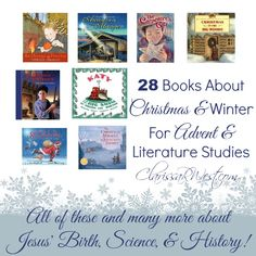28+ children's books about Christmas and winter for Advent and Homeschool.