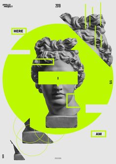Graphic Design Discover Poster Here I am Fresh canvas made with bright green geometric shapes Apollos image and its repetitions and a few text elements. Graphic Design Trends, Graphic Design Posters, Graphic Design Inspiration, Collage Design, Collage Art, Layout Design, Design Art, Posters Conception Graphique, Kreative Portraits