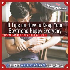 11 Tips on How to Keep Your Boyfriend Happy Everyday