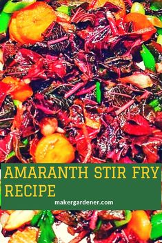 Amaranth stir fry - Maker gardener. Amaranthus stir fry recipe #amaranthstirfry #recipe #amaranthusstirfry #amaranthrecipe #makergardener