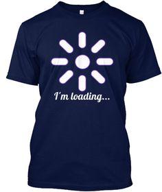 I'm Loading... Navy T-Shirt Front