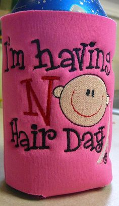 Pink Ribbon Breast Cancer Awareness Can Cozy - I'm Having a NO Hair Day. $6.00, via Etsy.