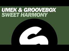 UMEK & Groovebox - Sweet Harmony (Original Mix) - YouTube