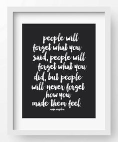 Loving this 'People Will Forget' Maya Angelou Quote Print on #zulily! #zulilyfinds
