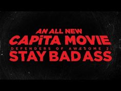 CAPiTA: Defenders of Awesome 2 -- STAY BAD ASS teaser