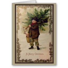 Vintage Christmas Card A lovely vintage Christmas Card featuring a little boy all rugged up for Christmas carrying home a Christmas tree an...