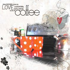 Love, laughter, coffee - Oscraps Gallery