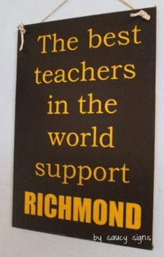 Best Teachers Support Richmond Sign Aussie Rules Tigers All Teams Available Richmond Afl, Richmond Football Club, Teacher Signs, Best Teacher, Football Ticket, All Team, Keep In Mind, Great Quotes, Tigers