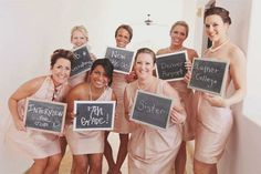 6. Show how each bridesmaid knows the bride  This is a wonderful idea that helps to remind the bridesmaids and the bride about their relationship! Have your bridesmaids hold signs that tell when they first met the bride, or their special relationship to her. You'll all be able to look back on the photo and feel amazed at how far you've come together!