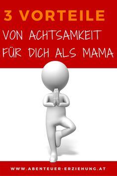 So profitierst du von Achtsamkeit im Mama-Alltag - #achtsamkeit #bedürfnisorientiertekindesbegleitung