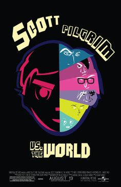The World AKA Scott Pilgrim and the Seven Evil Exes. Highlight has to be Scott's flaming sword. Minimal Movie Posters, Film Posters, Scott Pilgrim Comic, Bryan Lee O Malley, Ramona Flowers, Vs The World, Ready Player One, Alternative Movie Posters, Minimalist Poster