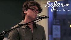 Elliot Moss - Slip | Sofar New York