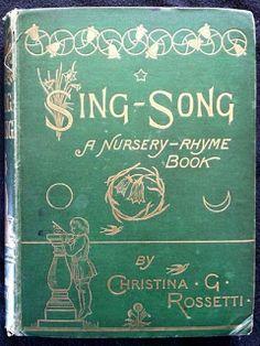 Christina Rossetti Pre Raphaelite | Christina Rossetti - Sing-Song, A Nursery-Rhyme Book.