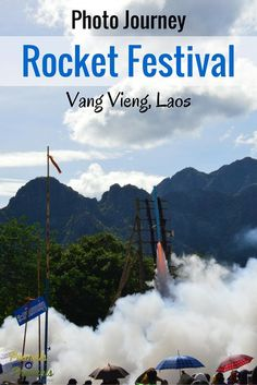 A Photo Journey - The Rocket Festival in Vang Vieng, Laos - Peanuts or Pretzels