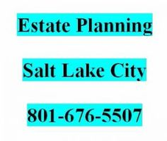 Estate Planning Salt Lake City