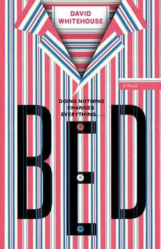 Bed by David Whitehouse – cover design by Gray318