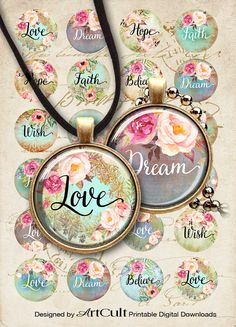 "LOVE DREAM HOPE - 1"" and 1.5"" size Circle Images Printable Downloads Digital Collage Sheets for pendants, bezels, cabochon settings, magnets"