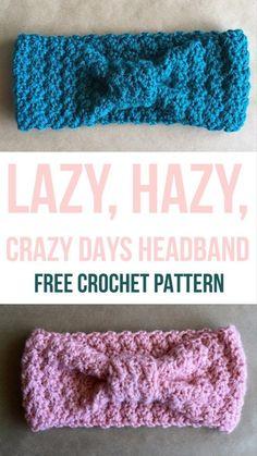 Baby Knitting Patterns Modern Lazy Hazy Crazy Days Headband – Free Crochet Pattern from Kaite's Crochet, A… Bandeau Crochet, Crochet Headband Free, Crochet Beanie, Free Crochet, Crocheted Headbands, Sewing Patterns Free, Knitting Patterns, Crochet Patterns, Free Pattern