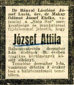 1937. József Attila gyászjelentése. Sensitive Men, Time Travel, No Time For Me, Type 3, Budapest, Literature, The Past, Writer, Poetry