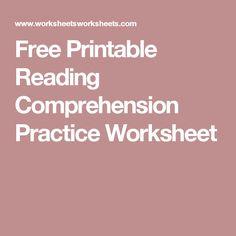 Free Printable Reading Comprehension Practice Worksheet
