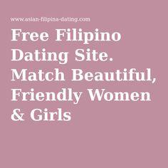 Free Filipino Dating Site Match Beautiful Friendly Women