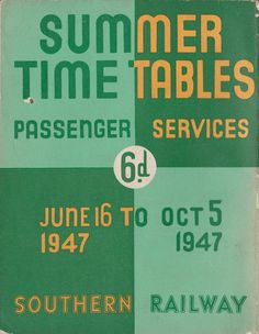 """https://flic.kr/p/mLqLnP   Southern Railway passenger services timetable cover, Summer 1947   One of the last timetables issued by the Southern Railway prior to nationalisation in 1948. Using the company's 'corporate' colours, and with the 'Sunshine' lettering, this simple cover design has only one slight oddity - the setting out allows for the one """"T"""" of 'tables' requires the upper arm to be bi-coloured!"""