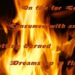 Being on Fire Means Passion Right? | Mystery of Dreams (all about symbolism of fire, biblically and more)