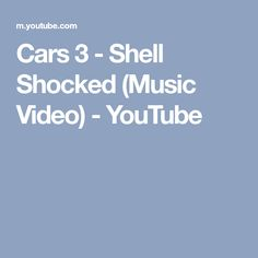 be7d4936fee Cars 3 - Shell Shocked (Music Video) - YouTube