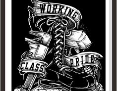 working class pride this artwork inspired from song dropkick murphys - workersong Skinhead Tattoos, Straight Edge, Vector Design, Graphic Design, Skinhead Fashion, Blake Lively Style, Harley Bikes, Tattoo Stencils, Working Class