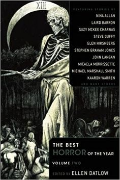 Buy The Best Horror of the Year Volume 2 by Ellen Datlow and Read this Book on Kobo's Free Apps. Discover Kobo's Vast Collection of Ebooks and Audiobooks Today - Over 4 Million Titles! Stephen Graham, Horror Tale, Best Horrors, Horror Books, Fantasy, Book Nooks, How To Memorize Things, Fiction, Libros
