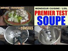 monsieur cuisine lidl silvercrest test utilisation conseils recette soupe poireaux champignons - YouTube