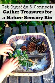 A nature sensory bin is a container or basket filled with items found in nature. The best part about natural sensory bins is that they will all be different depending on the season and where you live. Get outside to gather treasures to make your own today!