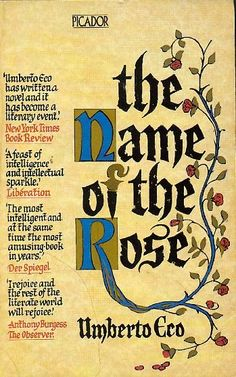 Umberto Eco's The Name of the Rose (1980) examines, in the context of a mystery at a medieval monastery, the key themes of premodernity, modernity and postmodernity