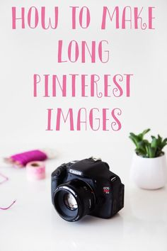 A short tutorial to create long images for Pinterest to help your pins stand out!